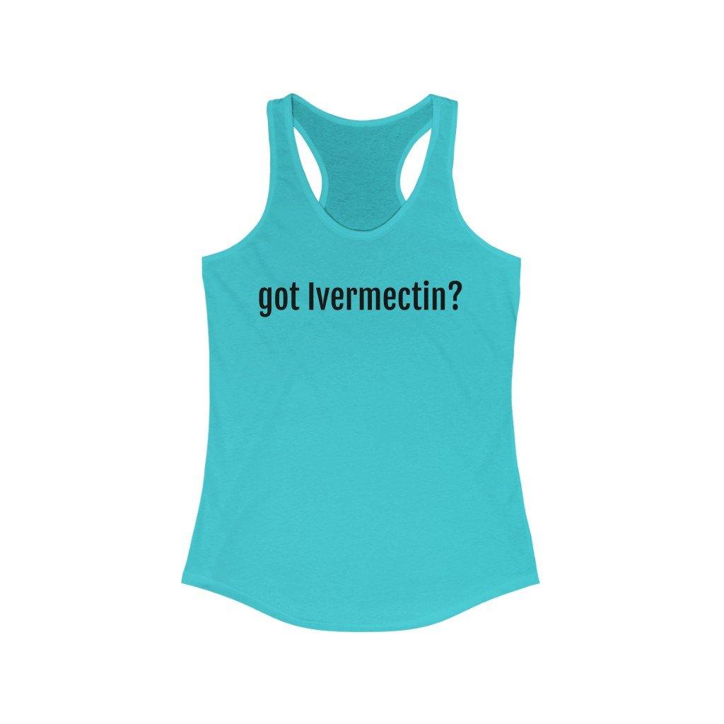 Got Ivermectin? - Women's Pastel Racerback